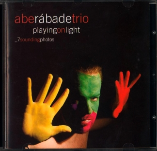 ABE RÁBADE TRIO / <br> PLAYING ON LIGHT