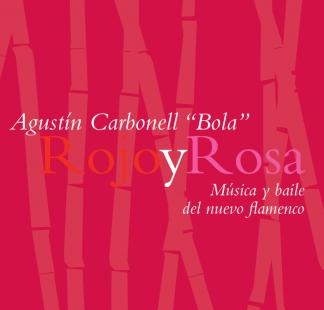 """Agustín Carbonel """"Bola"""" / <br> Rojo y rosa"""