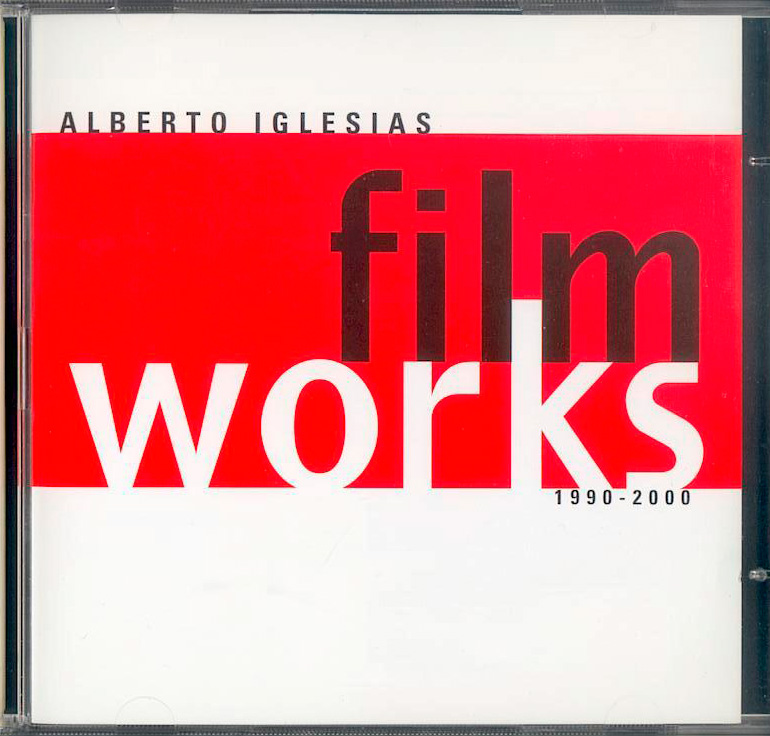 ALBERTO IGLESIAS / <br> FILM WORKS