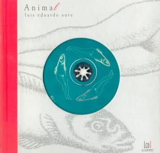 Luis Eduardo Aute / <br> Animal
