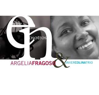 Argelia Fragoso  / <br> Entre nosotros