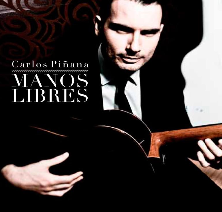 Carlos Piñana / <br> Manos libres