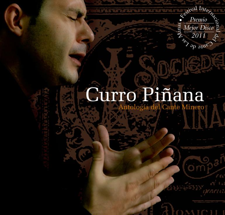 Curro Piñana / <br> Antología del cante minero