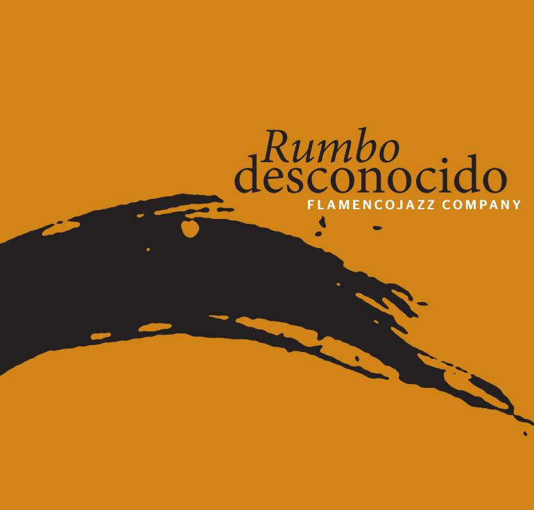 FlamencoJazz Company  / <br> Rumbo desconocido
