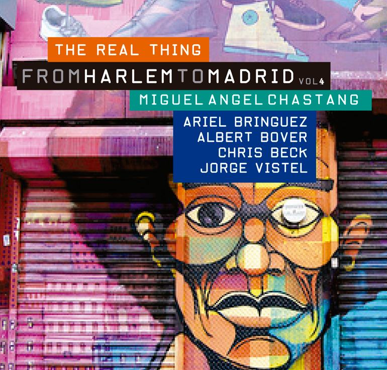 Miguel Angel Chastang / <br> From Harlem to Madrid Vol 4