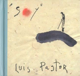 LUIS PASTOR / <br> SOY