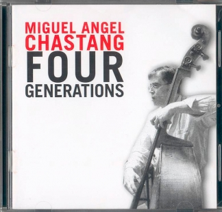 Miguel Angel Chastang / <br> Four Generations