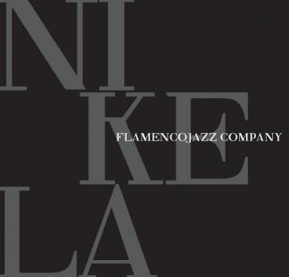 FlamencoJazz Company / <br> Nikela