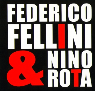 Nino Rota / <br> Federico Fellini