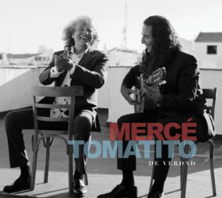 Merce & Tomatito / De verdad