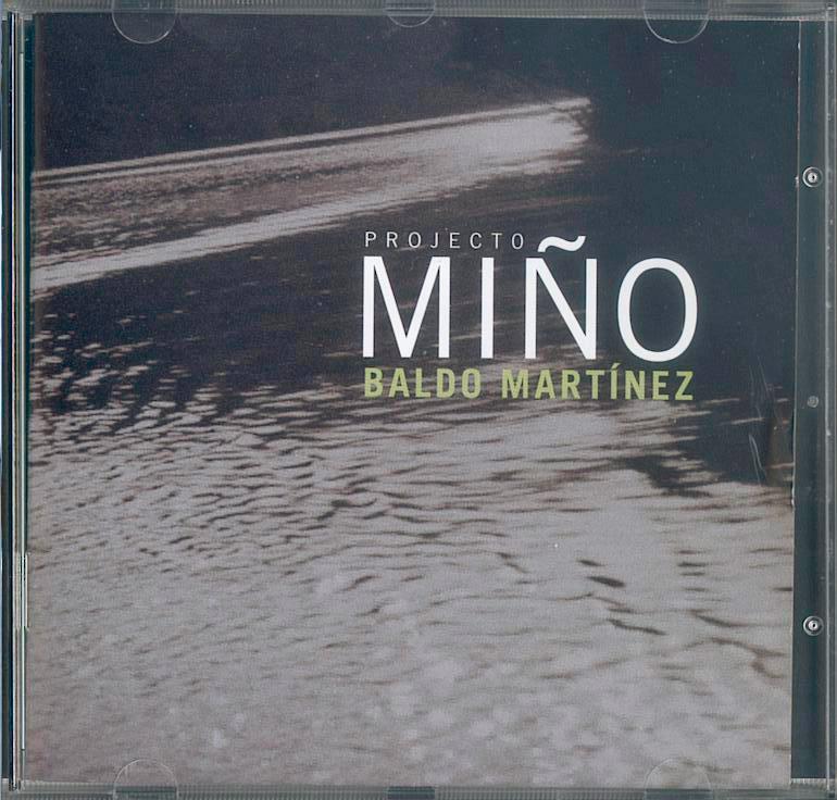 BALDO MARTÍNEZ / <br> PROJECTO MIÑO