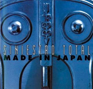 SINIESTRO TOTAL / <br> MADE IN JAPAN
