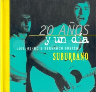 SUBURBANO / <br> 20 AÑOS Y UN DÍA