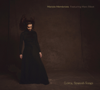 Mariola Membrives / Lorca Spanish Songs