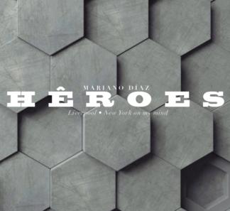 Mariano Díaz / Héroes