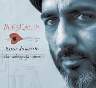 Rycardo Moreno / Miesencia